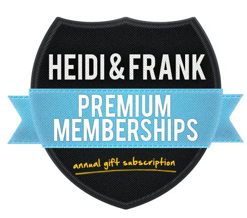 HeidiAndFrank.com Gift Subscription - 1 YEAR